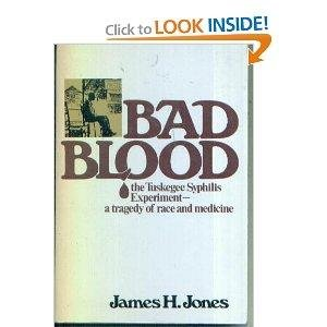 Bad Blood The Tuskegee Syphilis Experiment, New and Expanded Edition N/A 9780029166901 Front Cover