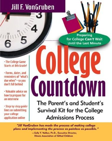 College Countdown The Parent's and Student's Survival Kit for the College Admissions Process  2000 9780071352901 Front Cover