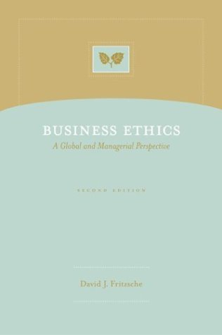 Business Ethics A Global and Managerial Perspective 2nd 2005 (Revised) edition cover