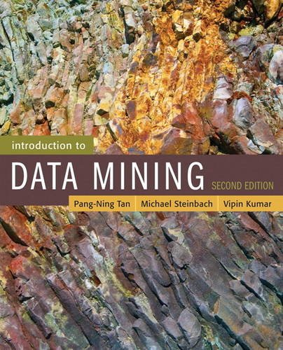 Introduction to Data Mining  2nd 2019 9780133128901 Front Cover
