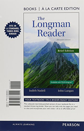 The Longman Reader: Books a La Carte Edition  2015 9780133863901 Front Cover
