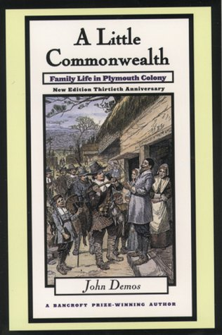 Little Commonwealth Family Life in Plymouth Colony 2nd 2000 (Revised) edition cover