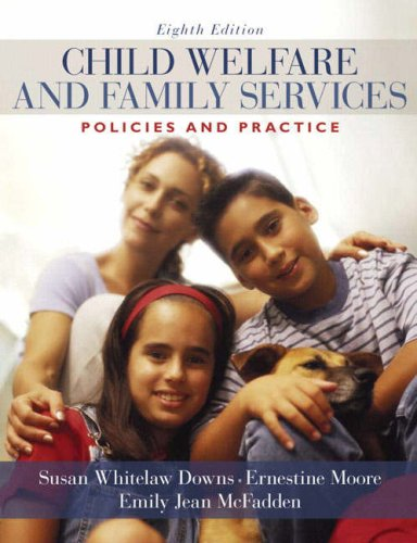 Child Welfare and Family Services Policies and Practice 8th 2009 edition cover