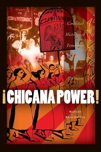 �Chicana Power! Contested Histories of Feminism in the Chicano Movement  2011 edition cover