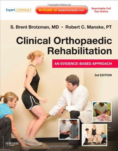 Clinical Orthopaedic Rehabilitation An Evidence-Based Approach 3rd 2011 edition cover