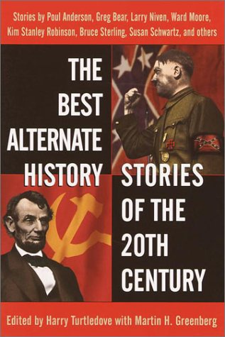 Best Alternate History Stories of the 20th Century   2001 edition cover