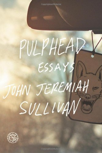 Pulphead Essays  2011 edition cover