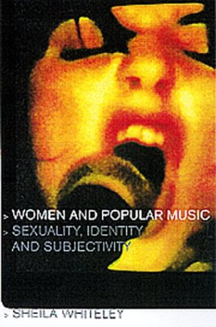 Women and Popular Music Sexuality, Identity and Subjectivity  2000 9780415211901 Front Cover