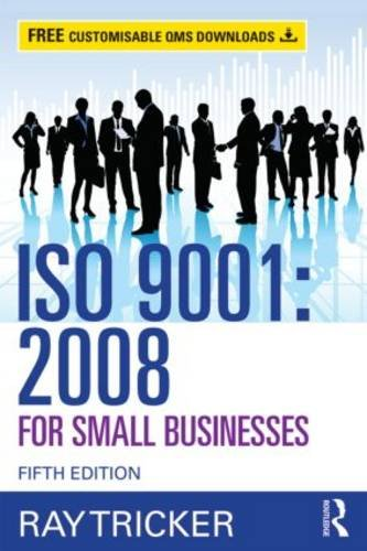 ISO 9001:2008 for Small Businesses  5th 2014 (Revised) 9780415703901 Front Cover