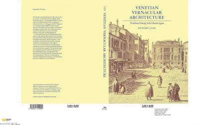 Venetian Vernacular Architecture Traditional Housing in the Venetian Lagoon  2010 9780521154901 Front Cover
