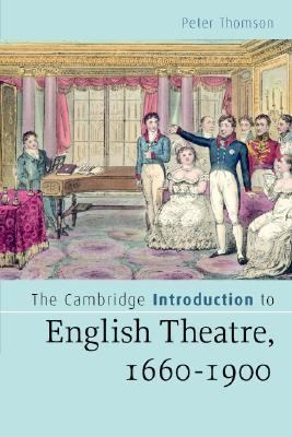 Cambridge Introduction to English Theatre, 1660-1900   2007 9780521547901 Front Cover