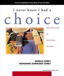 I Never Knew I Had a Choice Explorations in Personal Growth 7th 2002 edition cover