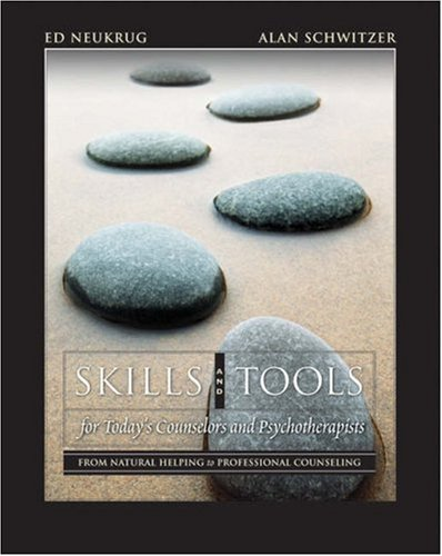 Skills and Tools for Today's Counselors and Psychotherapists : from Natural Helping to Professional Counseling (with DVD)   2006 9780534644901 Front Cover