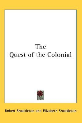 Quest of the Colonial N/A 9780548070901 Front Cover