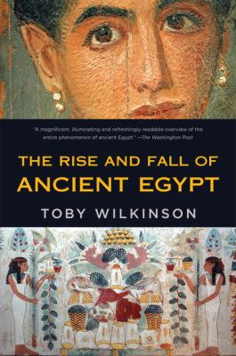 Rise and Fall of Ancient Egypt  N/A edition cover