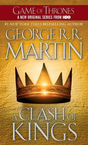 Clash of Kings A Song of Ice and Fire: Book Two  1999 (Reissue) 9780553579901 Front Cover