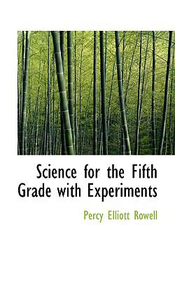 Science for the Fifth Grade With Experiments:   2008 edition cover