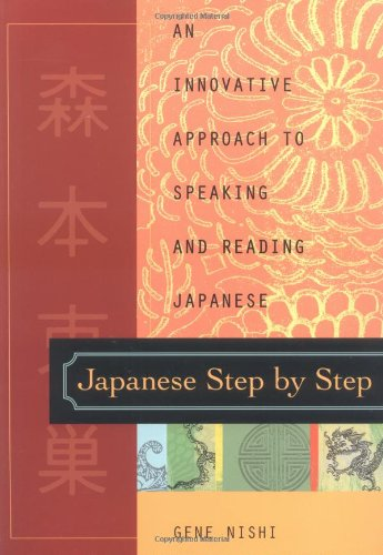Japanese Step by Step An Innovative Approach to Speaking and Reading Japanese  2000 edition cover