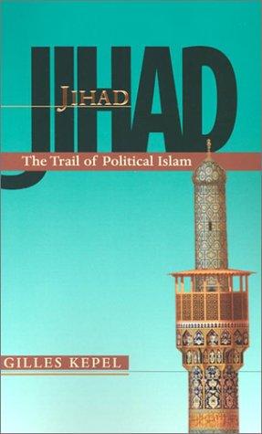 Jihad The Trail of Political Islam  2002 (Reprint) edition cover