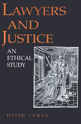 Lawyers and Justice An Ethical Study  1989 edition cover