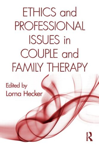 Ethics and Professional Issues in Couple and Family Therapy   2010 edition cover