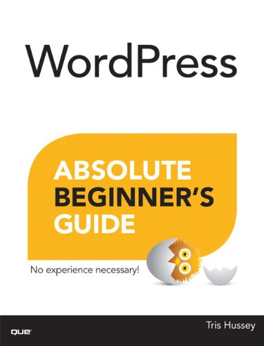 WordPress Absolute Beginner's Guide   2014 9780789752901 Front Cover