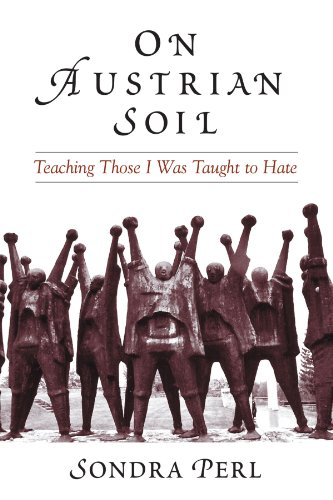 On Austrian Soil Teaching Those I Was Taught to Hate  2005 edition cover