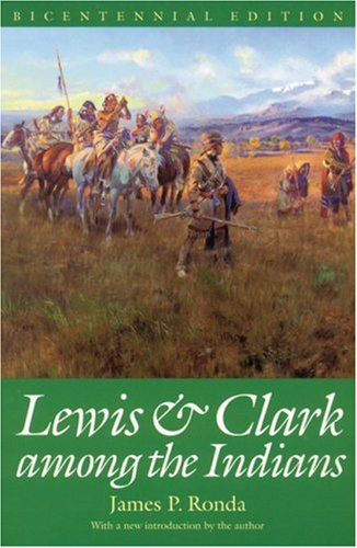 Lewis and Clark among the Indians  2nd 2002 edition cover