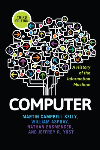 Computer A History of the Information Machine 3rd 2014 edition cover
