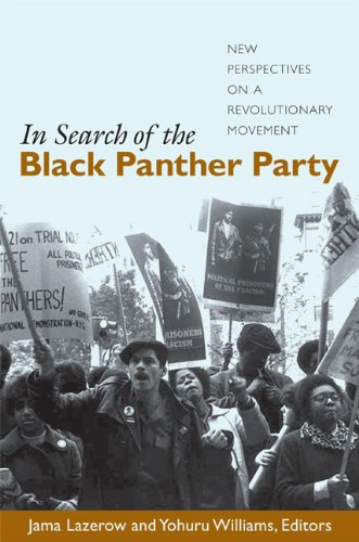 In Search of the Black Panther Party New Perspectives on a Revolutionary Movement  2006 (Annotated) edition cover