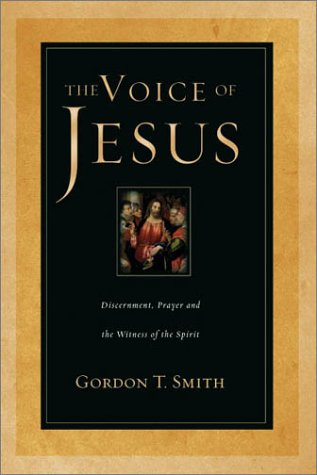 Voice of Jesus Discernment, Prayer and the Witness of the Spirit  2003 edition cover