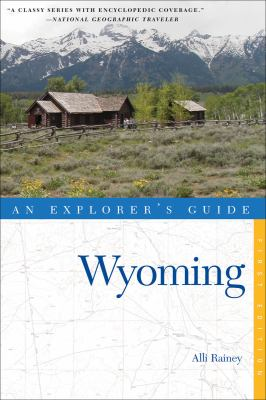 Explorer's Guide Wyoming  N/A 9780881508901 Front Cover