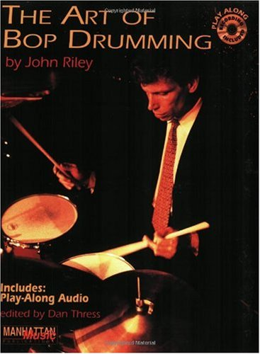 Art of Bop Drumming Book and CD  1994 edition cover