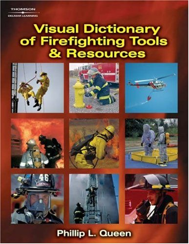 Visual Dictionary of Firefighting Tools and Resources   2007 edition cover