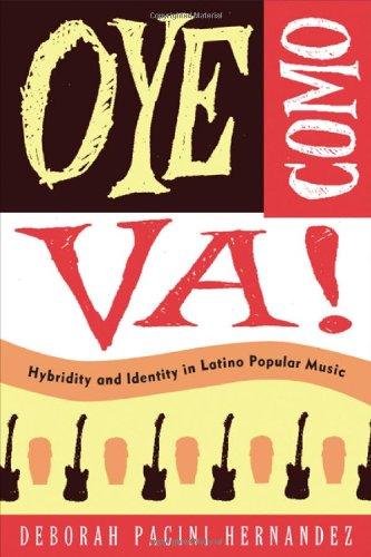 Oye Como Va! Hybridity and Identity in Latino Popular Music  2009 edition cover
