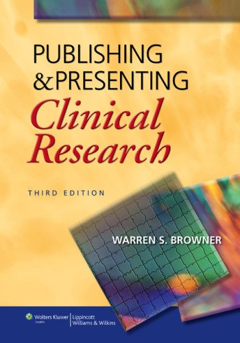 Publishing and Presenting Clinical Research  3rd 2013 (Revised) edition cover