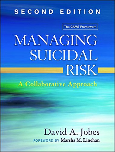 Managing Suicidal Risk, Second Edition A Collaborative Approach 2nd 2016 (Revised) 9781462526901 Front Cover