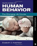 Dimensions of Human Behavior The Changing Life Course 5th 2015 edition cover