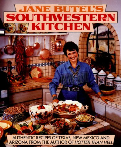 Jane Butel's Southwestern Kitchen   1994 9781557880901 Front Cover
