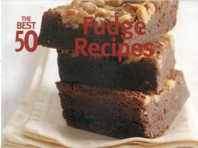 Fudge Recipes  Revised  9781558672901 Front Cover
