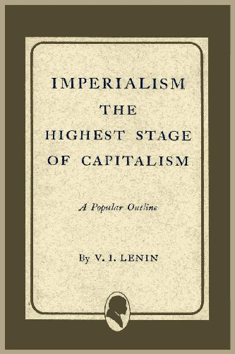Imperialism the Highest Stage of Capitalism   2011 9781614271901 Front Cover
