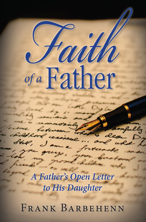Faith of a Father from Torment to Trust Forging Our New Identity in Christ N/A 9781940262901 Front Cover