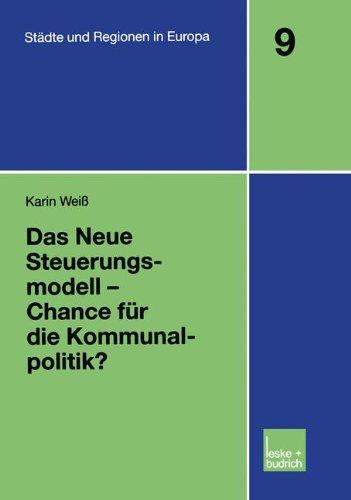 Das Neue Steuerungsmodell: Chance Für Die Kommunalpolitik?  2002 9783810033901 Front Cover