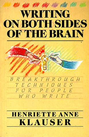 Writing on Both Sides of the Brain Breakthrough Techniques for People Who Write N/A edition cover