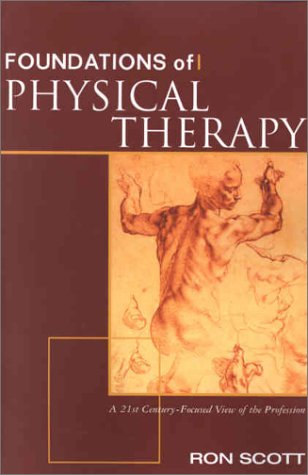 Foundations of Physical Therapy A 21st Century-Focused View  2002 9780071355902 Front Cover