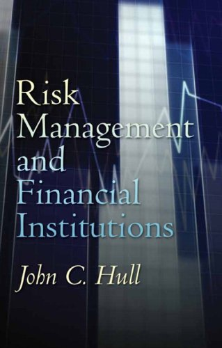 Risk Management and Financial Institutions   2007 9780132397902 Front Cover