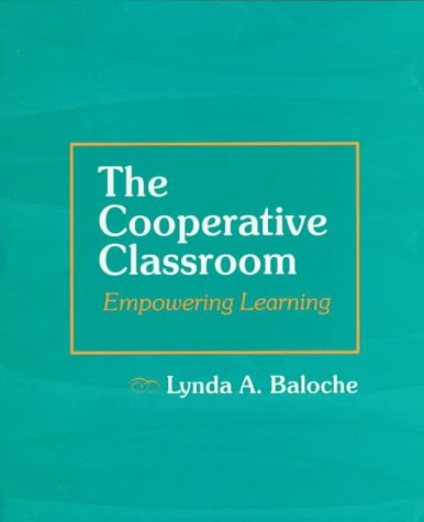 Cooperative Classroom Empowering Learning  1998 edition cover