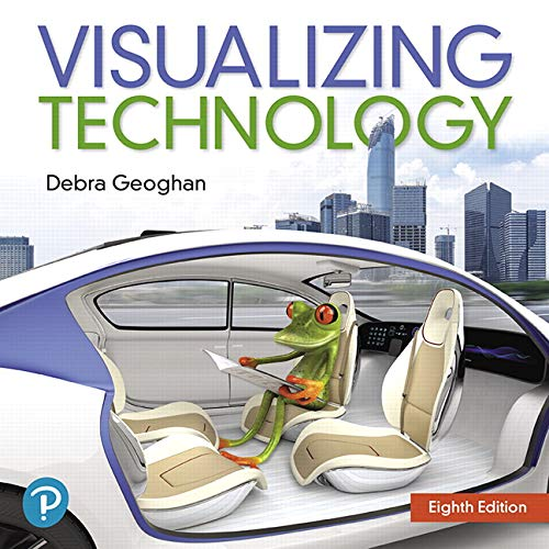 Visualizing Technology Complete  8th 9780135440902 Front Cover