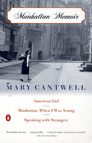 Manhattan Memoir American Girl; Manhattan, When I Was Young; Speaking with Strangers  2000 edition cover