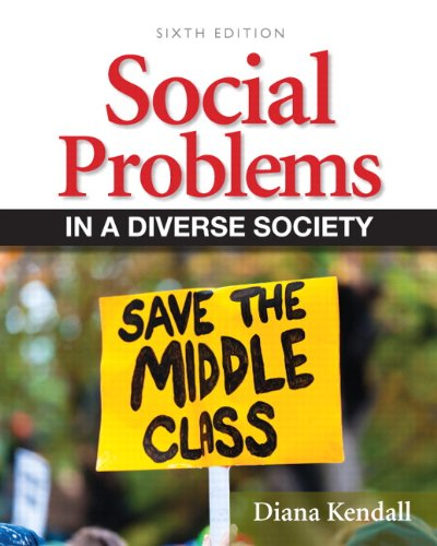 Social Problems in a Diverse Society  6th 2013 (Revised) 9780205152902 Front Cover